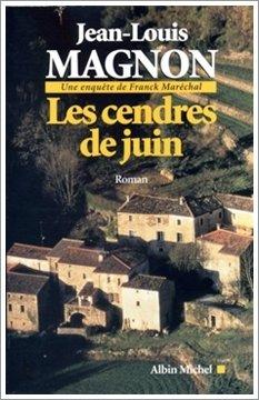 Les cendres de juin - Jean-Louis MAGNON