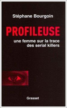 Profileuse, une femme sur la trace des serial killers