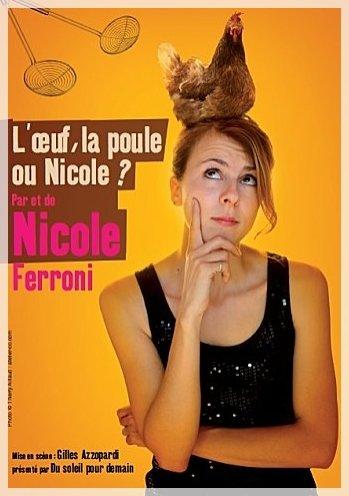 L'oeuf, la poule ou Nicole ?